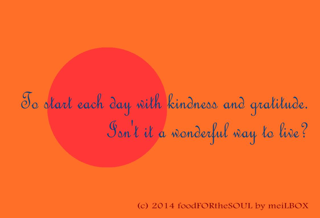 To start each day_foodFORtheSOUL by meiLBOX_April 2014