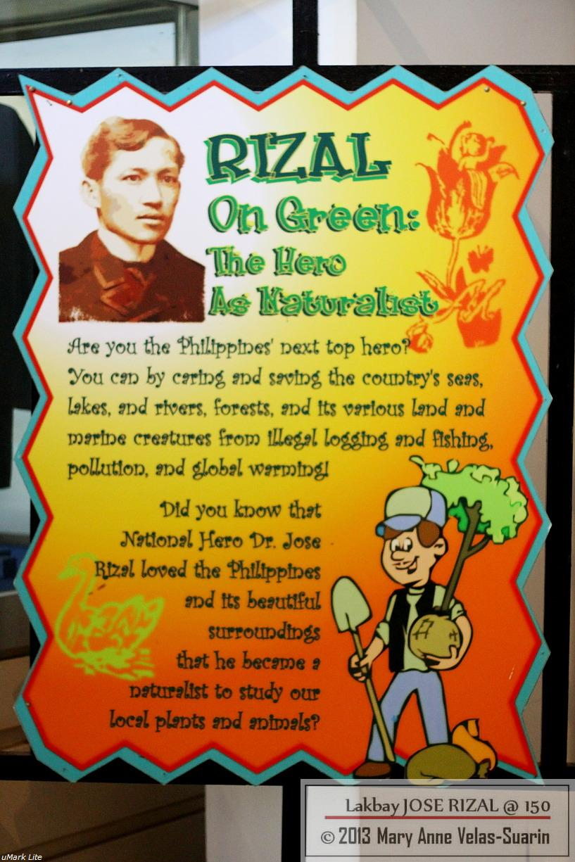 Rizal is often referred to as a great doctor, writer/novelist, and artist. However, he is also a naturalist/environmentalist. This poster at the Shrine serves as a reminder of his other great deeds. [Photo by Mary Anne Velas-Suarin]