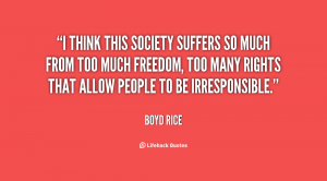 Freedom requires a sense of responsibility. [Image courtesy of LifeHack Quotes]