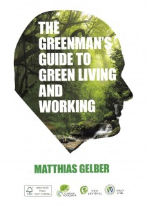 Cover of Gelber's book, GreenMan's Guide to Green Living and Working. Get a copy for PhP500 only!